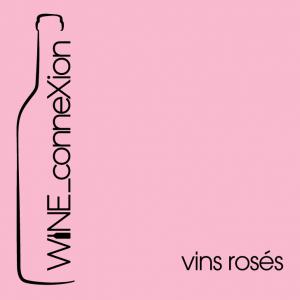 Wine Connexion - Vins rosés
